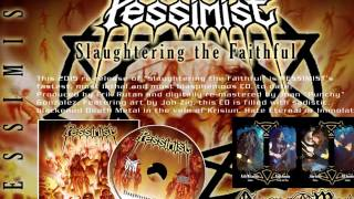 "PESSIMIST - ""Infernal Abyss"" [2015 remaster]"