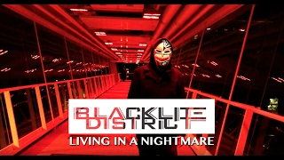 "Blacklite District - ""Living In A Nightmare"" (OFFICIAL MUSIC VIDEO)"