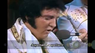 Elvis Presley ultimo live 1977 - Unchained Melody SUB ITA