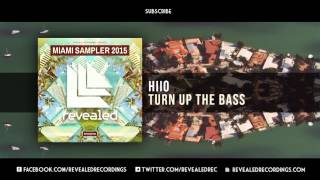 HIIO - Turn Up The Bass (Preview) [7/9 Miami Sampler 2015]