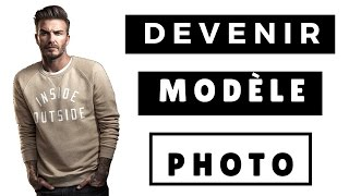Comment DEVENIR MODELE PHOTO | SOStyle