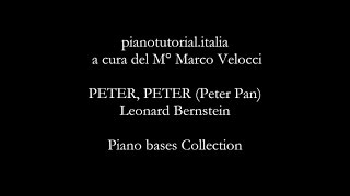 PETER, PETER (Peter Pan) - Backing track - Leonard Bernstein - Piano bases Collection