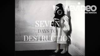 Seven Days to Destruction - Prueba