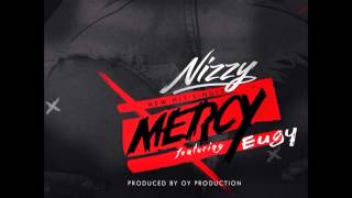 Nizzy ft Eugy - Mercy