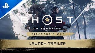Ghost of Tsushima Director\'s Cut Launch Trailer