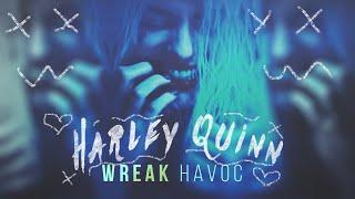 ►Harley Quinn | Wreak Havoc