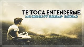 ♥ Te toca entenderme ♥ | Rap Romantico 2015 | Mc Richix Ft Zckrap + (Letra)