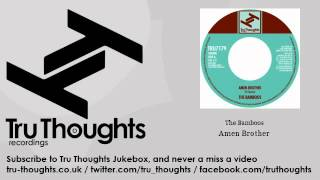 The Bamboos - Amen Brother