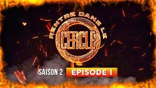Rentre dans le cercle :  Saison 2 Episode 1 avec 4Keus Gang, Caroliina, Gazouza…