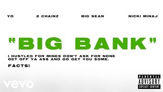 YG - Big Bank (ft. 2 Chainz, Big Sean, Nicki Minaj)