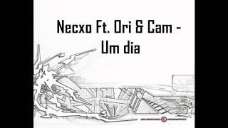 Necxo Ft. Ori & Cam - Um dia