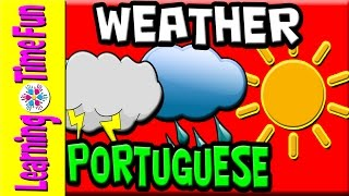 Weather in PORTUGUESE | Portuguese for Kids | Brazilian Portuguese | Portuguese Language