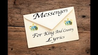Messengers (feat. for king & country) Lyrics