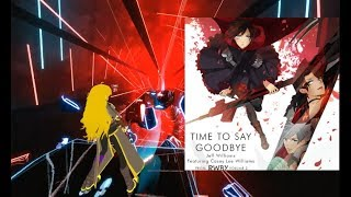 RWBY - time to say goodbye -월하루 BEat SAber
