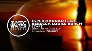Esper Haddad feat. Rebecca Louise Burch - Start (Beatsole Remix) [Magic Trance]