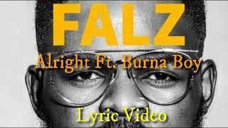 Falz ft Burna boy - ALRIGHT(27Album)   VIDEO (LYRICS)