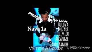 (Remix) Nava 1a - Vamos a gastar ft Varios artistas