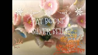PAT BOONE  -  SILVER BELLS