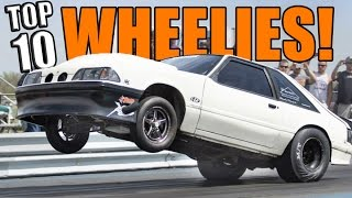 TOP 10 Wheelies of ALL TIME!