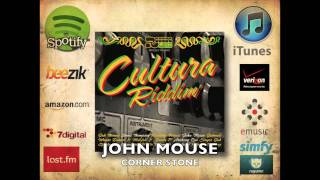 Cultura Riddim - John Mouse - Corner Stone ( Reggaeland prod. 2012 )