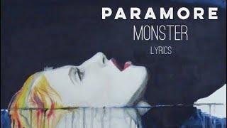 Monster - Paramore (Lyrics)