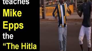 """El Hitla Teaches Mike Epps """"The Hitla Walk"""""""