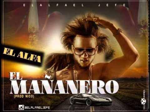 El Mananero de El Alfa El Jefe Letra y Video