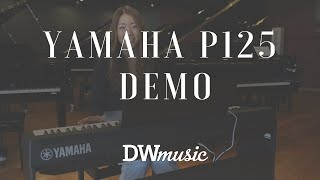 Yamaha P125 Digital Keyboard - Overview by DW Music