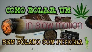COMO BOLAR UM BASEADO ( BECK ) BEM BOLADO COM PITEIRA, RÁPIDO E FÁCIL DE BOLAR - IN SLOW MOTION