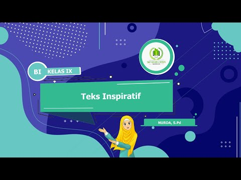 Bahasa Indonesia (BI) - Teks Inspiratif - Kelas 9
