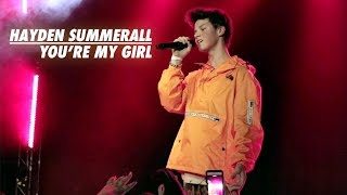 HAYDEN SUMMERALL - YOU'RE MY GIRL || LIVE IN TORONTO