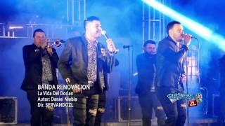 Banda Renovacion - La Vida Del Dorian (En Vivo 2017)