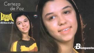 Leila Praxedes - Certeza de Paz (Cd Certeza de Paz) Bompastor 1980