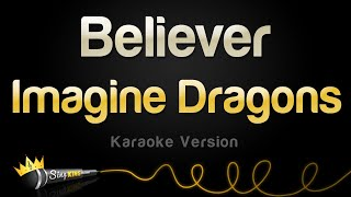 Imagine Dragons - Believer (Karaoke Version)