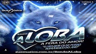 Banda A Loba - Você Não Me Ouviu [CD 2016]
