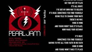 Pearl Jam - Getaway - Lyrics