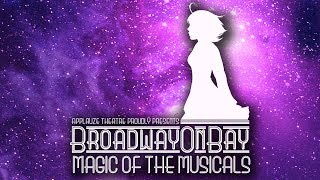 Just Imagine - Broadway On Bay Magic of Musicals Promo