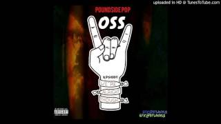 Pound$ide Pop - O.S.S