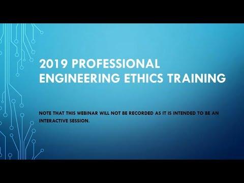 2019 Professional Engineering Ethics Webinar