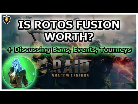 RAID Shadow Legends | IS ROTOS FUSION WORTH? Discussing Bans, Events, Tourneys