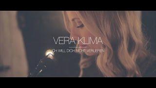 VERA KLIMA - Ich will dich nicht verlieren (Live)