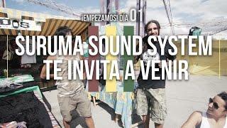 Cómo Hacer Tu Propio Festival Autogestionado #05 Suruma Sound System te invita a venir  - ORF'14