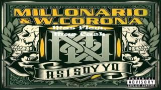 05.- Millonario & W.Corona - Mas Flow Mas Cash [Asi Soy Yo]