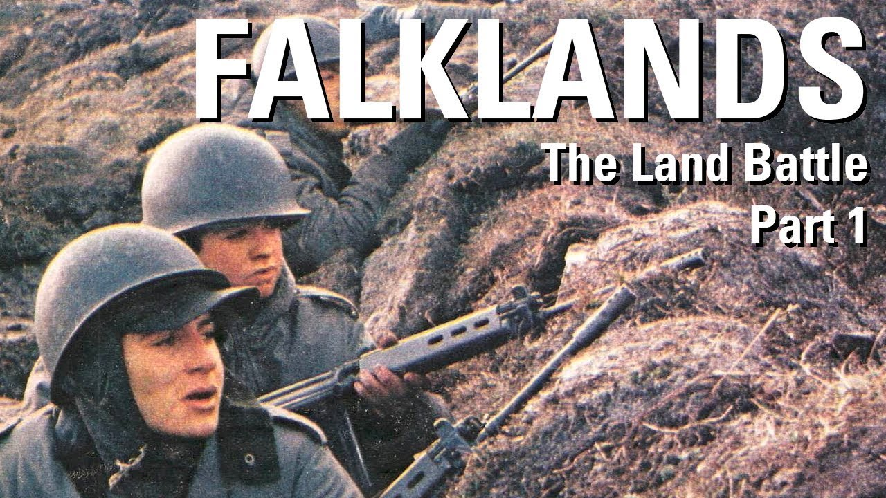 The Falklands War – The Land Battle Part 1