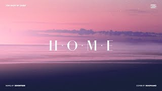 세븐틴 (SEVENTEEN) - HOME Piano Cover