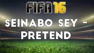 (FIFA 16) Seinabo Sey - Pretend