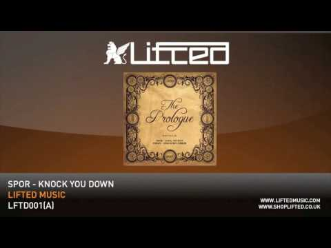 spor-knock-you-down-lifted-music
