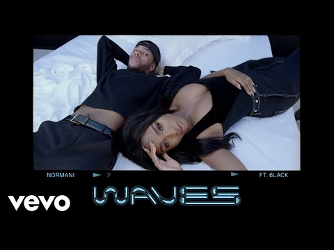 Waves Feat 6lack de Normani Letra y Video