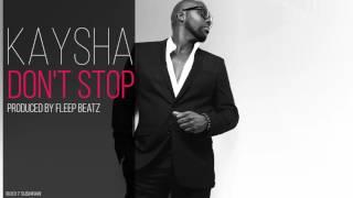 Kaysha - Don't stop