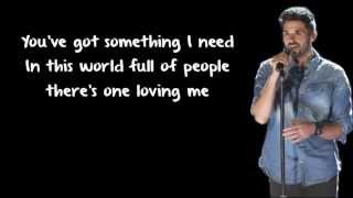 Something I Need - Ben Haenow (Lyrics)